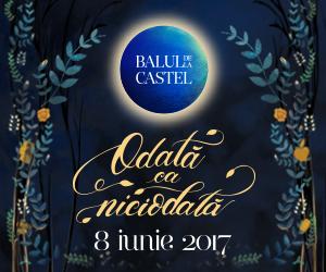 Balul de La Castel 2017