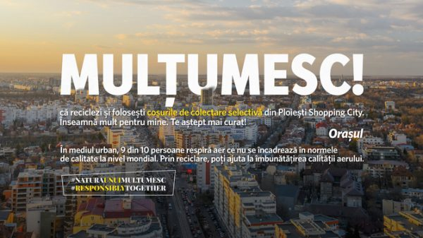 Natura unui MULTUMESC_Ploiesti Shopping City_2