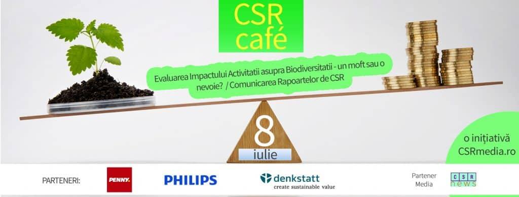 CSR cafe - 8 iulie